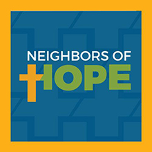 Neighbors of Hope