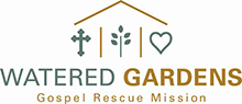 Watered Gardens Gospel Rescue Mission
